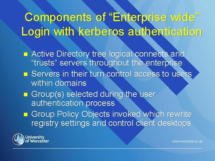 """Components of """"Enterprise wide"""" Login with kerberos authentication n n Active Directory tree logical"""