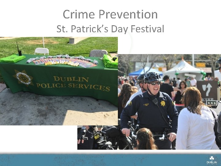 Crime Prevention St. Patrick's Day Festival