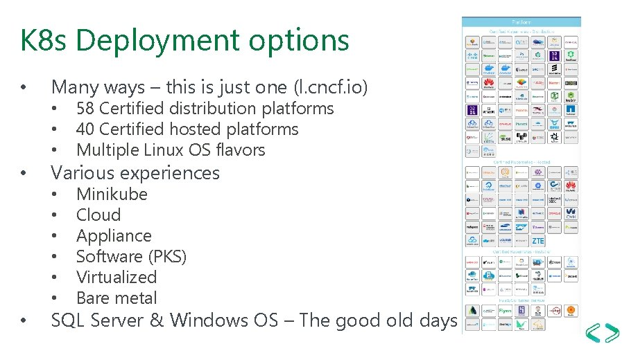 K 8 s Deployment options • • • Many ways – this is just
