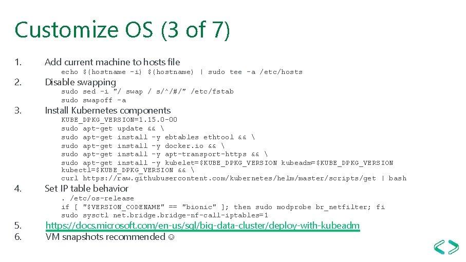 Customize OS (3 of 7) 1. 2. 3. 4. 5. 6. Add current machine