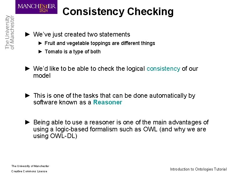 Consistency Checking ► We've just created two statements ► Fruit and vegetable toppings are