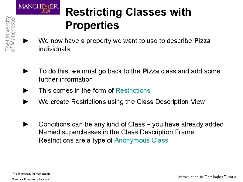 Restricting Classes with Properties ► We now have a property we want to use