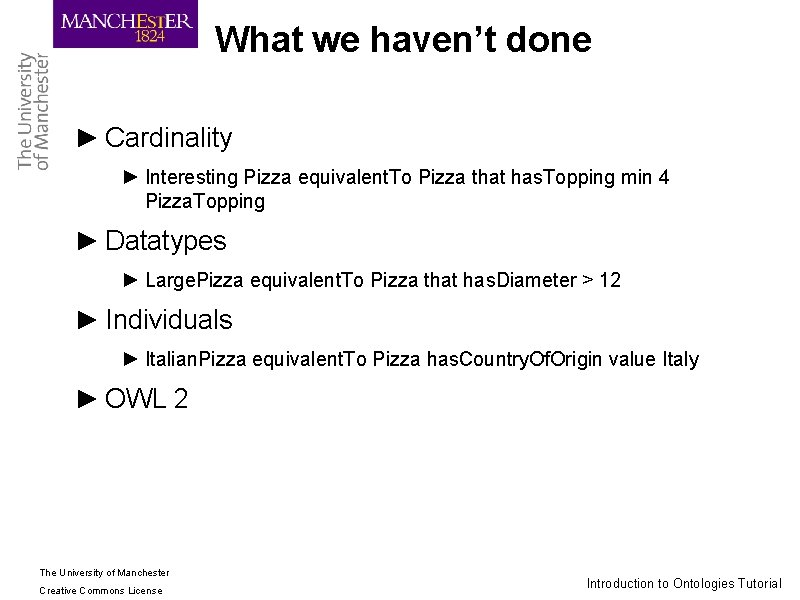 What we haven't done ► Cardinality ► Interesting Pizza equivalent. To Pizza that has.