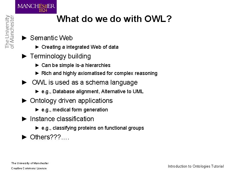 What do we do with OWL? ► Semantic Web ► Creating a integrated Web