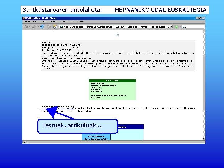 3. - Ikastaroaren antolaketa Testuak, artikuluak. . . HERNANIKO UDAL EUSKALTEGIA