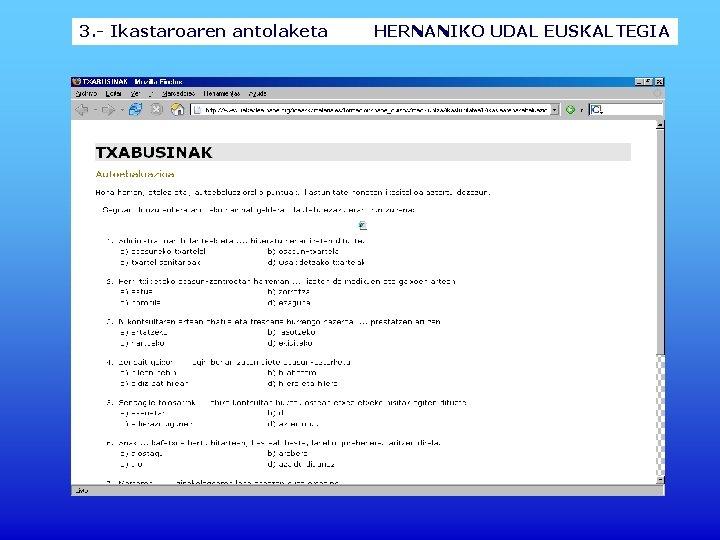 3. - Ikastaroaren antolaketa HERNANIKO UDAL EUSKALTEGIA