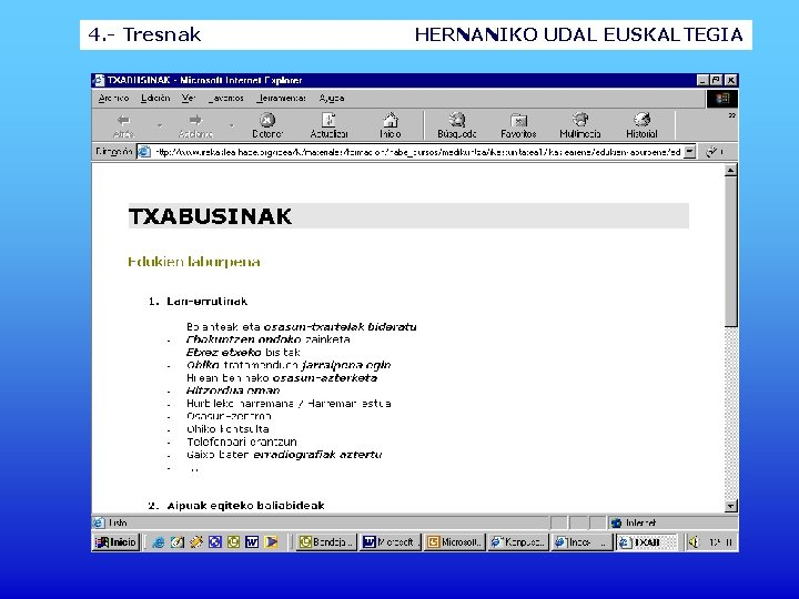 4. - Tresnak HERNANIKO UDAL EUSKALTEGIA