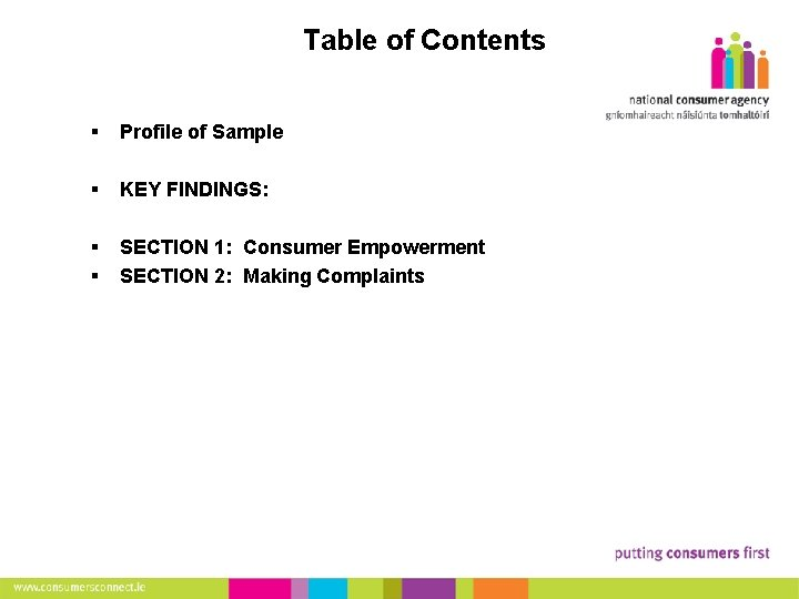 2 Table of Contents § Profile of Sample § KEY FINDINGS: § § SECTION