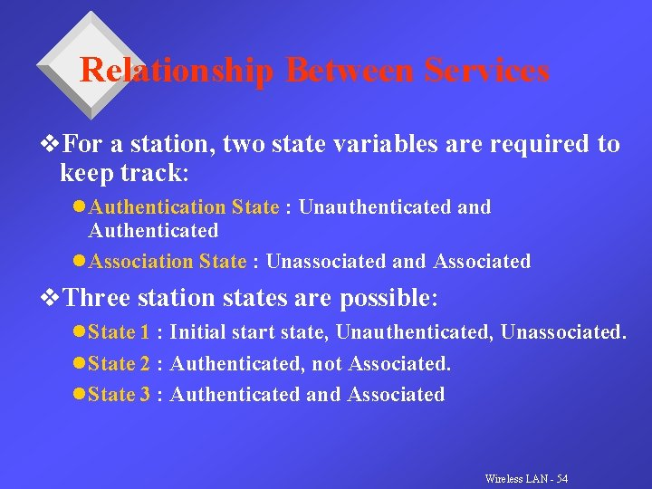 Relationship Between Services v. For a station, two state variables are required to keep