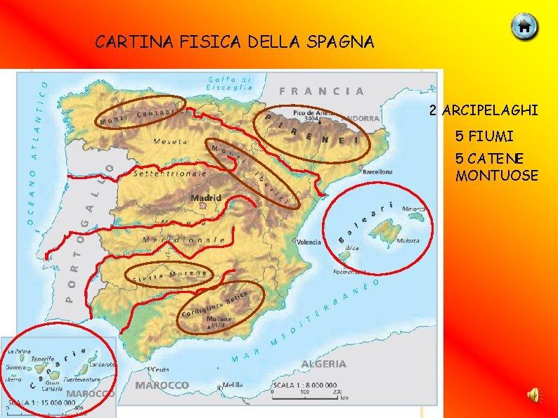 Cartina Fisica Spagna Con Fiumi.La Spagna Confini Della Spagna 2 Mari Francia