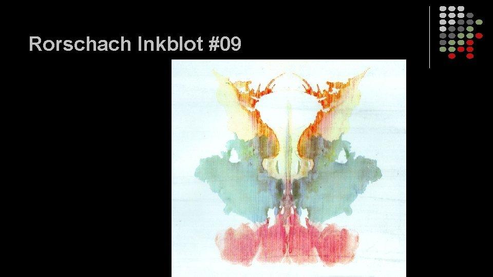 Rorschach Inkblot #09