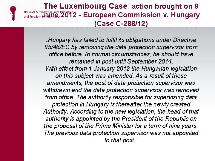 The Luxembourg Case: action brought on 8 June 2012 - European Commission v. Hungary