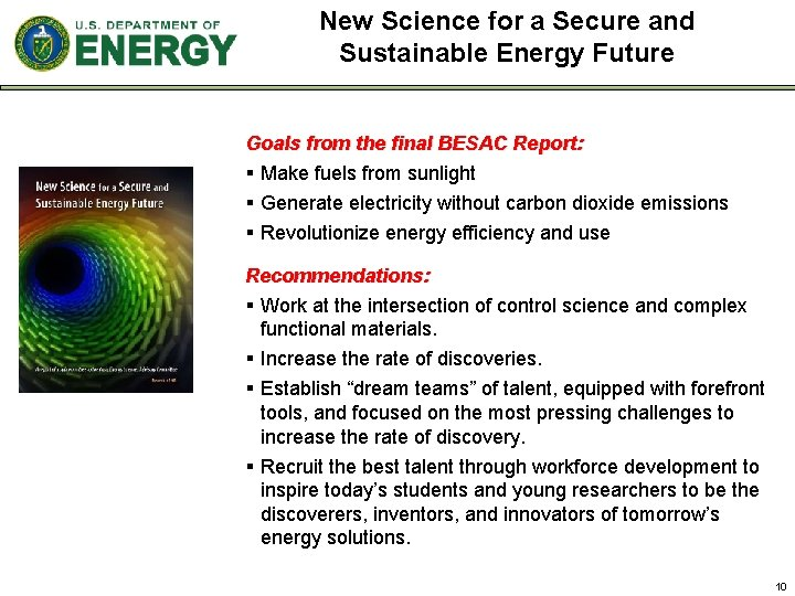 New Science for a Secure and Sustainable Energy Future Goals from the final BESAC
