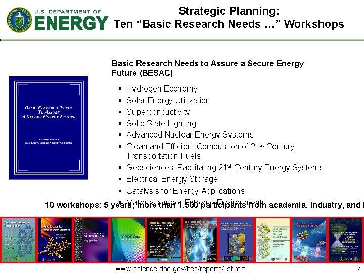 "Strategic Planning: Ten ""Basic Research Needs …"" Workshops Basic Research Needs to Assure a"