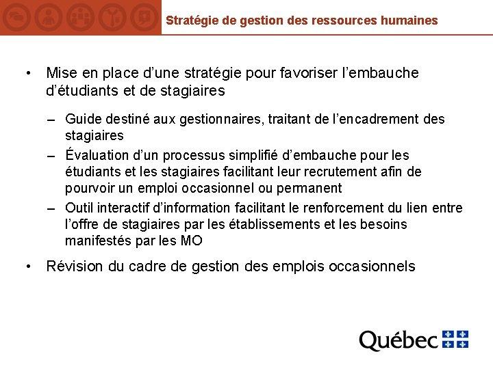 Stratégie de gestion des ressources humaines • Mise en place d'une stratégie pour favoriser
