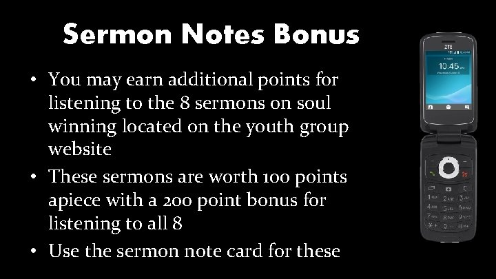 Sermon Notes Bonus • You may earn additional points for listening to the 8