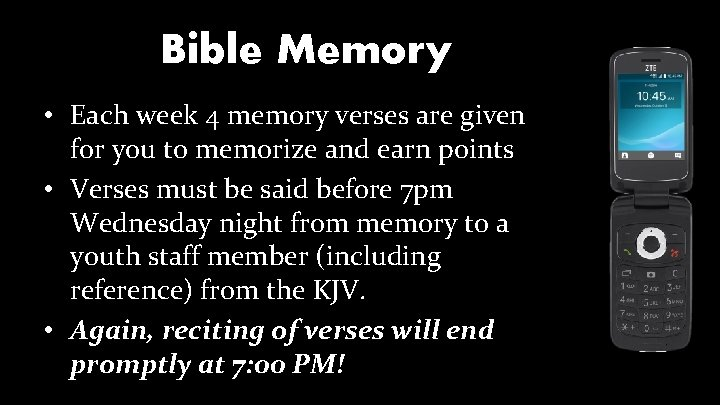 Bible Memory • Each week 4 memory verses are given for you to memorize