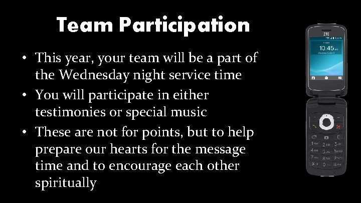 Team Participation • This year, your team will be a part of the Wednesday