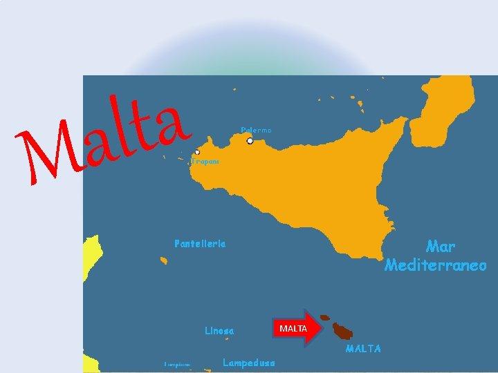 Isola Di Malta Cartina Geografica.A T L A M Malta Posizione Malta