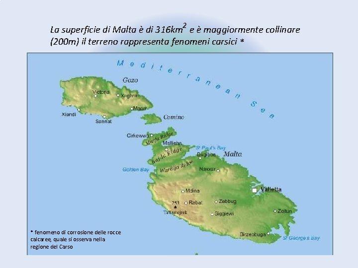Cartina Geografica Isola Di Malta.A T L A M Malta Posizione Malta