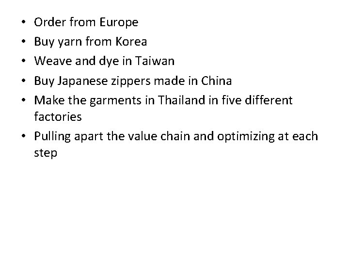 Order from Europe Buy yarn from Korea Weave and dye in Taiwan Buy Japanese