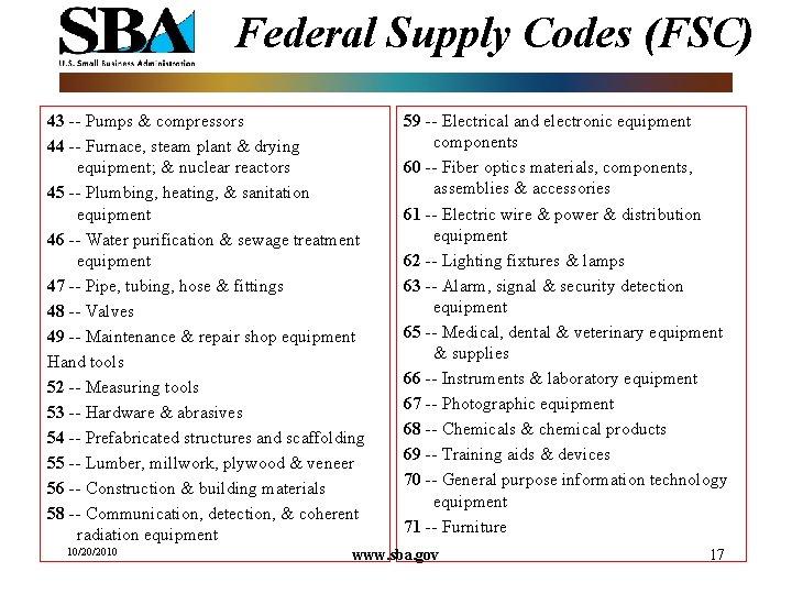 Federal Supply Codes (FSC) 43 -- Pumps & compressors 44 -- Furnace, steam plant