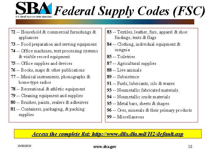 Federal Supply Codes (FSC) 72 -- Household & commercial furnishings & appliances 73 --