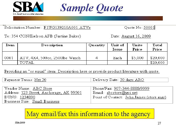 Sample Quote May email/fax this information to the agency SBA/2009 27