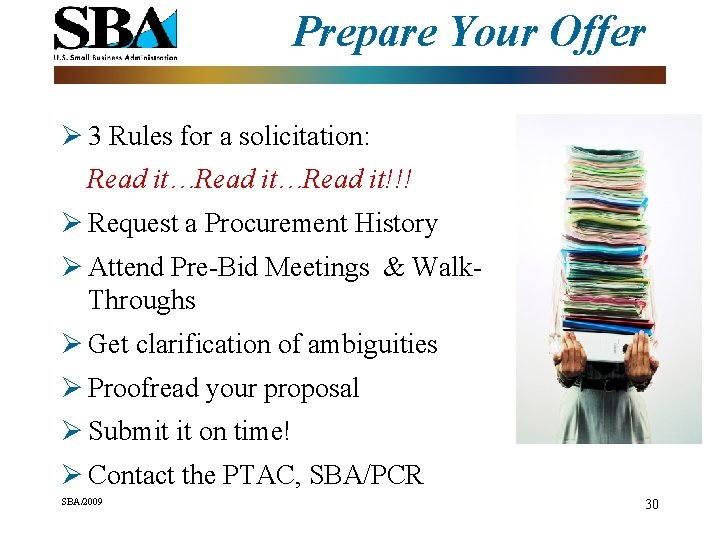 Prepare Your Offer Ø 3 Rules for a solicitation: Read it…Read it!!! Ø Request