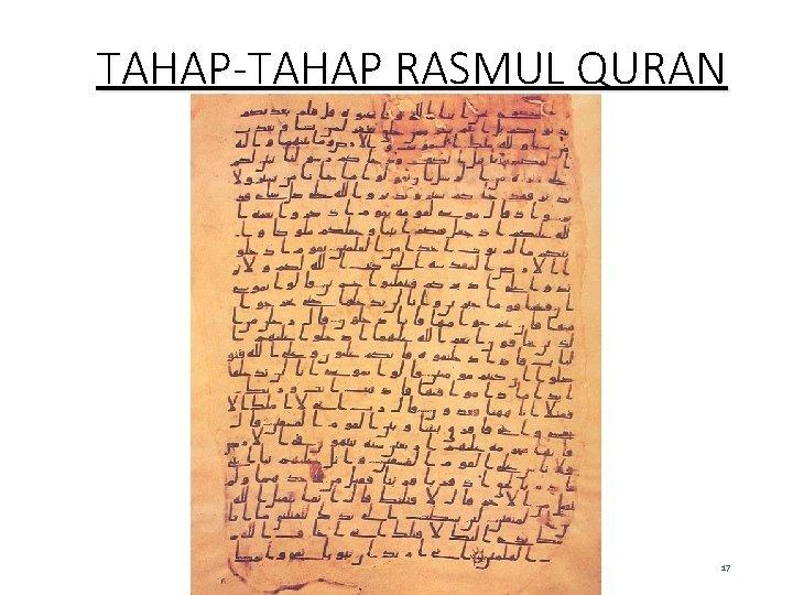 TAHAP-TAHAP RASMUL QURAN 17