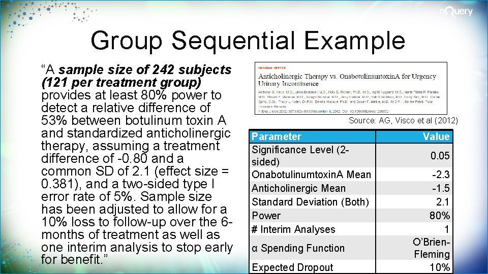 """Group Sequential Example """"A sample size of 242 subjects (121 per treatment group) provides"""