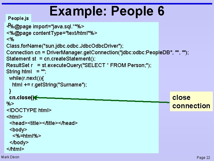 """People. js p Example: People 6 <%@page import=""""java. sql. *""""%> <%@page content. Type=""""text/html""""%> <%"""