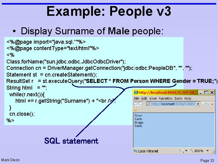 """Example: People v 3 • Display Surname of Male people: <%@page import=""""java. sql. *""""%>"""