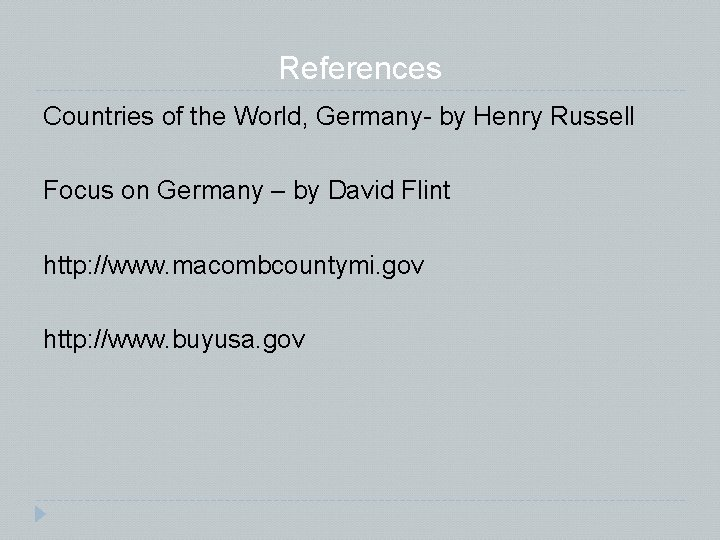 References Countries of the World, Germany- by Henry Russell Focus on Germany – by
