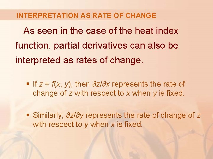INTERPRETATION AS RATE OF CHANGE As seen in the case of the heat index