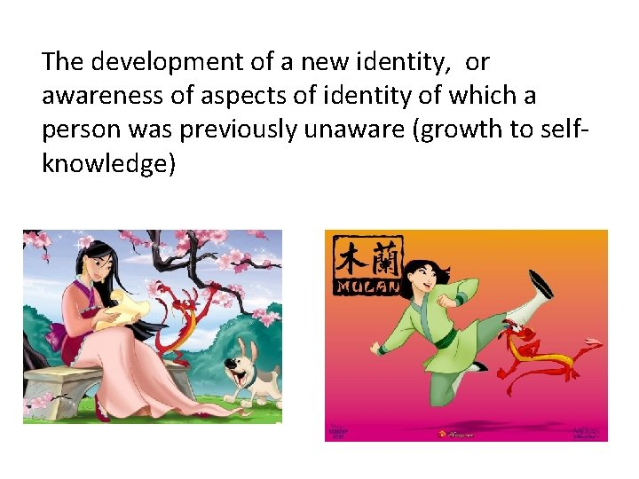 The development of a new identity, or awareness of aspects of identity of which