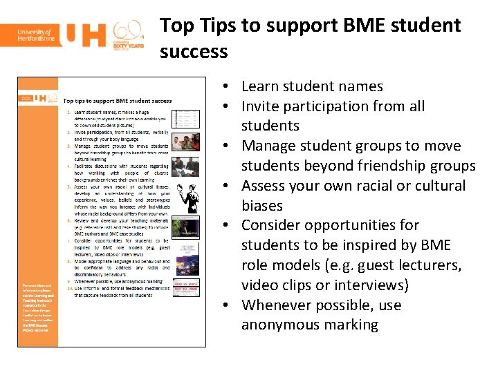 Top Tips to support BME student success • Learn student names • Invite participation