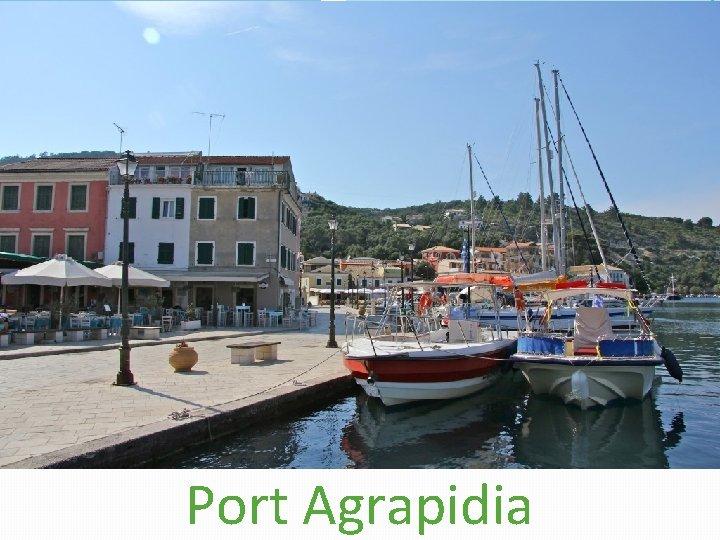 Port Agrapidia