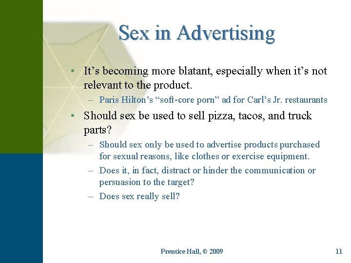 Sex in Advertising • It's becoming more blatant, especially when it's not relevant to