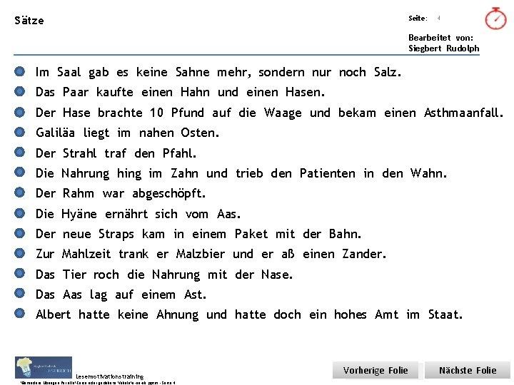 Übungsart: Sätze Titel: Quelle: Seite: 4 Bearbeitet von: Siegbert Rudolph Im Saal gab es