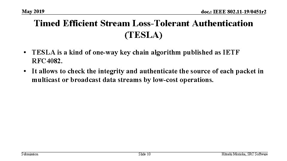 May 2019 doc. : IEEE 802. 11 -19/0451 r 2 Timed Efficient Stream Loss-Tolerant