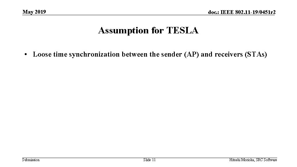 May 2019 doc. : IEEE 802. 11 -19/0451 r 2 Assumption for TESLA •