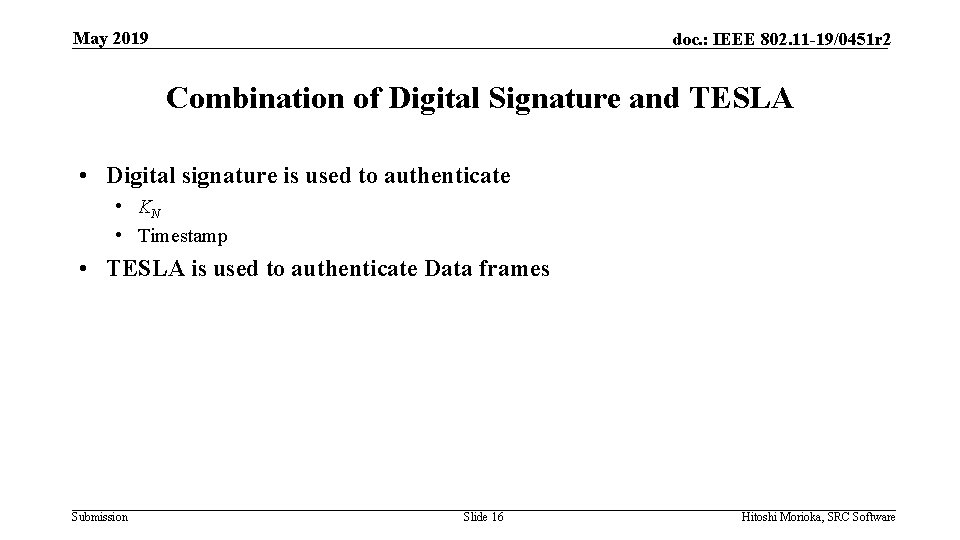 May 2019 doc. : IEEE 802. 11 -19/0451 r 2 Combination of Digital Signature