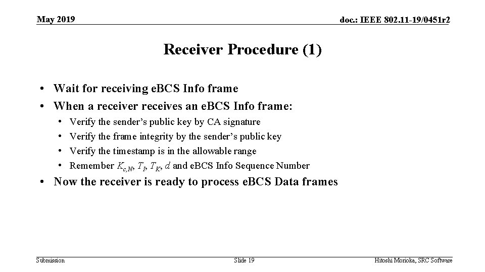 May 2019 doc. : IEEE 802. 11 -19/0451 r 2 Receiver Procedure (1) •