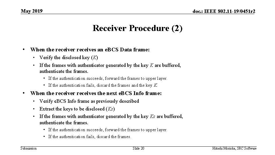 May 2019 doc. : IEEE 802. 11 -19/0451 r 2 Receiver Procedure (2) •