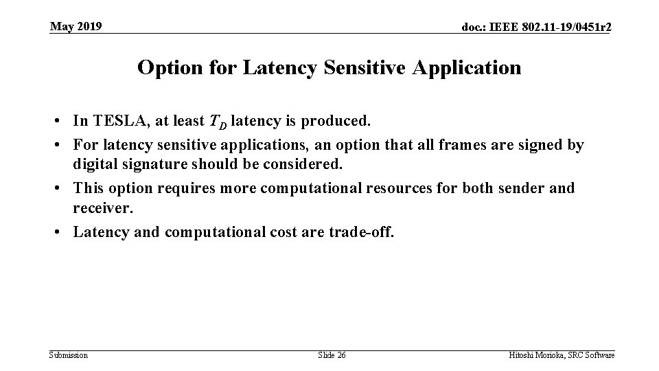 May 2019 doc. : IEEE 802. 11 -19/0451 r 2 Option for Latency Sensitive