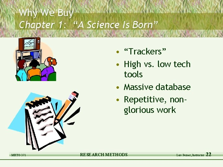 """Why We Buy Chapter 1: """"A Science Is Born"""" • """"Trackers"""" • High vs."""