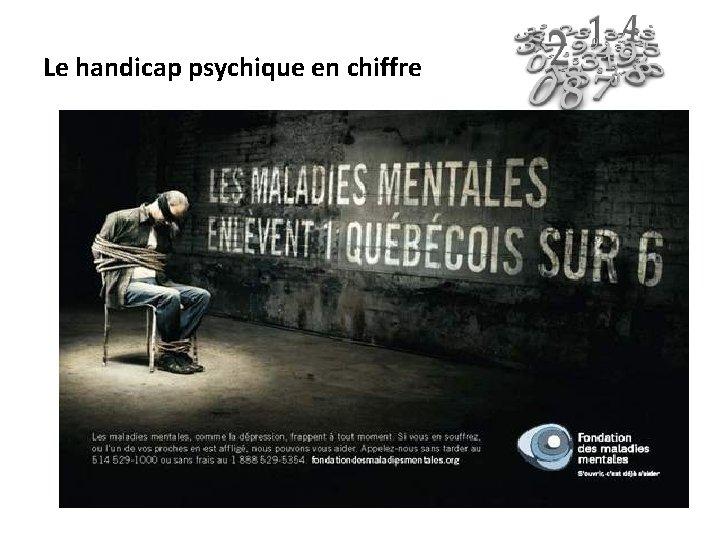 Le handicap psychique en chiffre