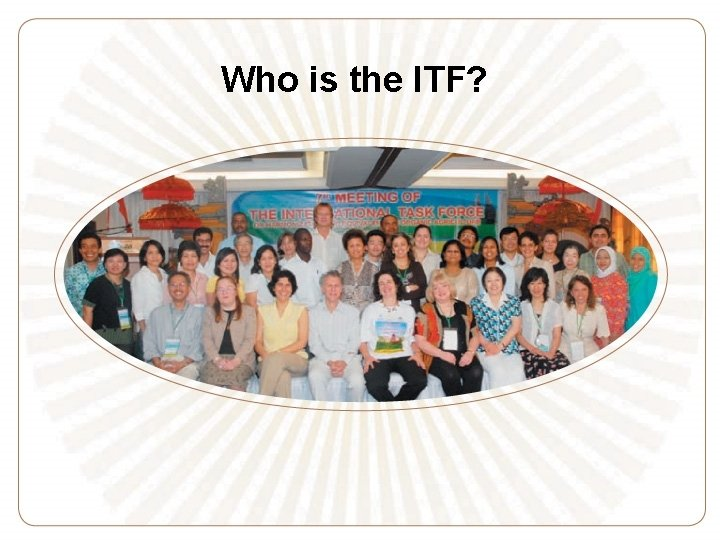 Who is the ITF?