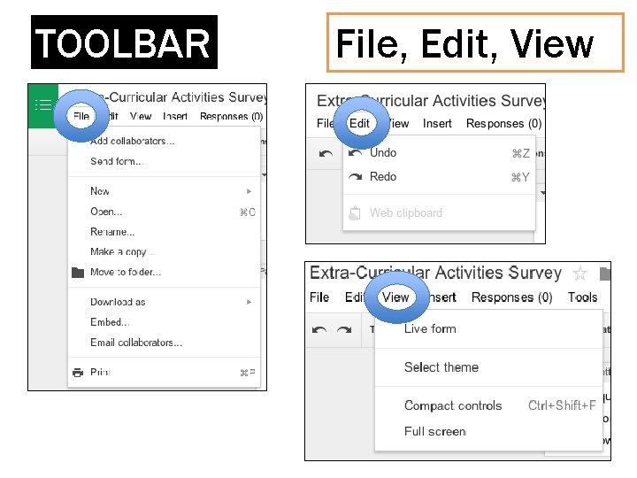 TOOLBAR File, Edit, View